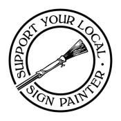 Support your local signpainter